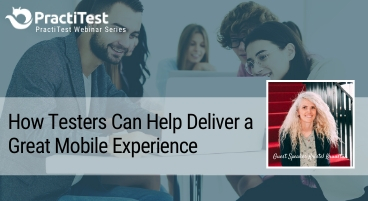 Deliver a Great Mobile Experience