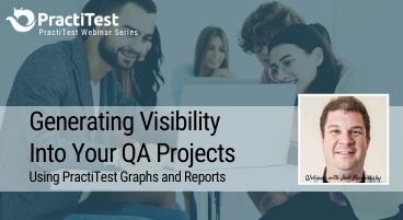 Generating visibility into your projects, using PractiTest graphs and reports
