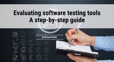 Evaluating software testing tools