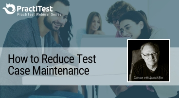 How to Reduce Test Case Maintenance