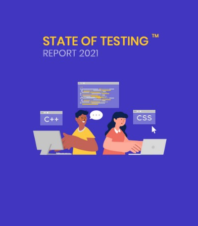State of Testing 2021